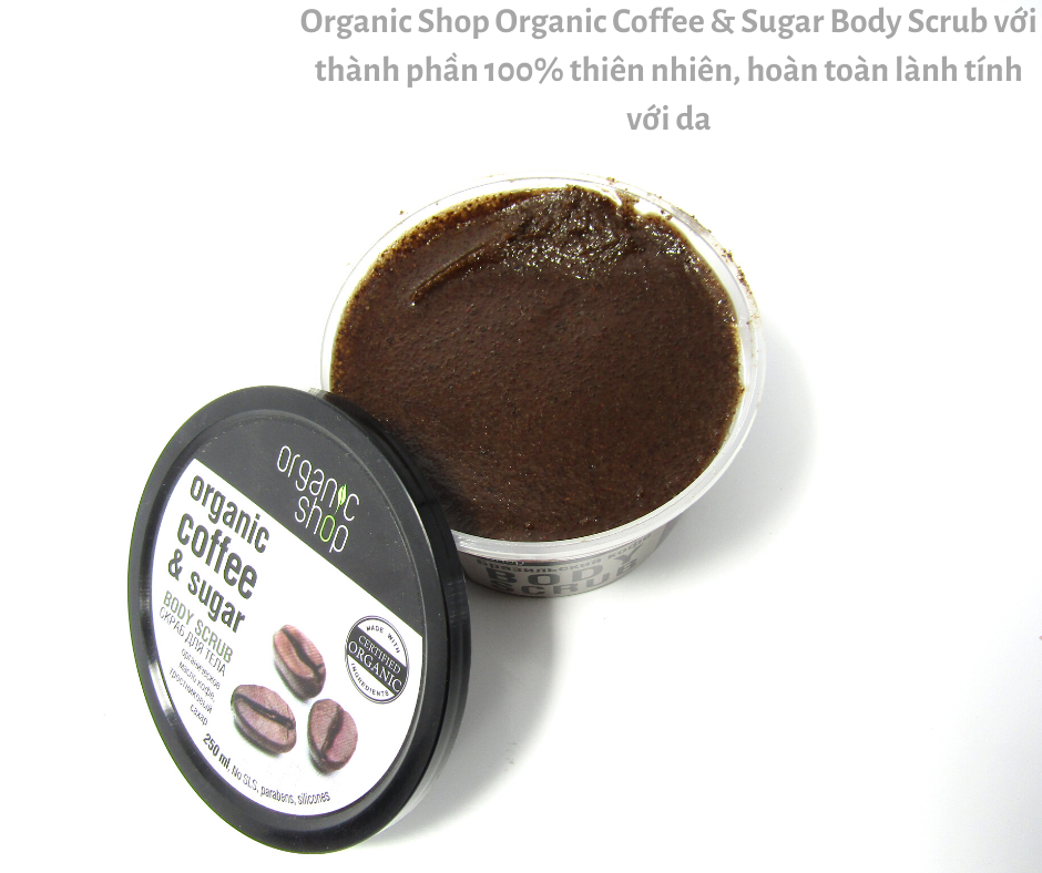 mỹ phẩm organic shop Organic Coffe & Sugar Body Scrub hàng xách tay chính hãng