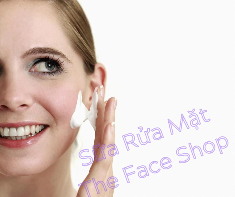 Sữa rửa mặt The Face Shop tạo bọt làm trắng da